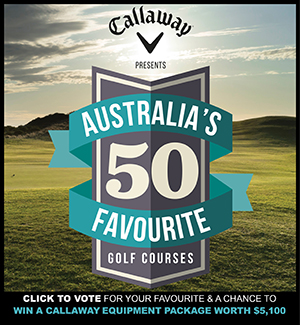 Australia'a 50 favourite golf courses.