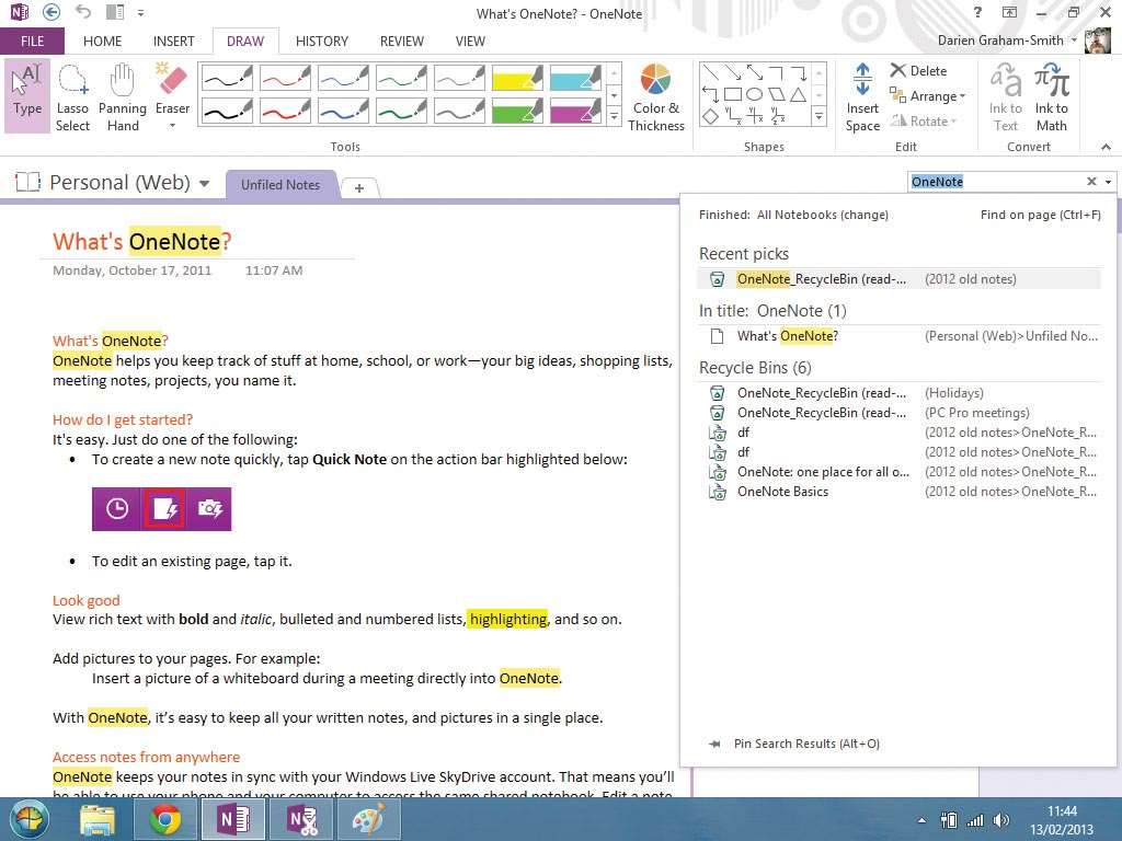 OneNote has been available as a standalone product since 2003, but you may