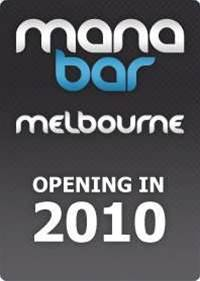 Mana Bar heading to Melbourne!