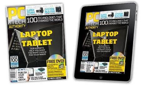 New magazine and iPad issue! Laptop vs tablet battle, plus the Top 100 Tech