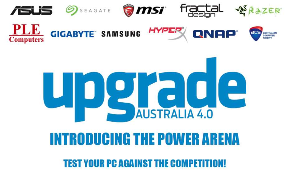 Enter your PC into Upgrade Australia 4.0's new Power Arena!