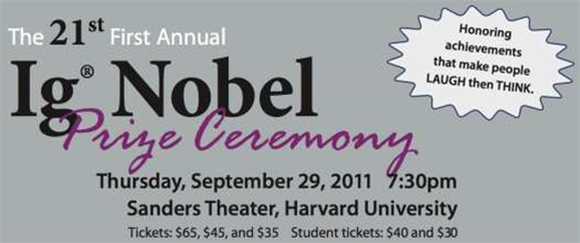 Tune In Here from 9:30am for the 2011 Ig Nobel Prize Ceremony, Live