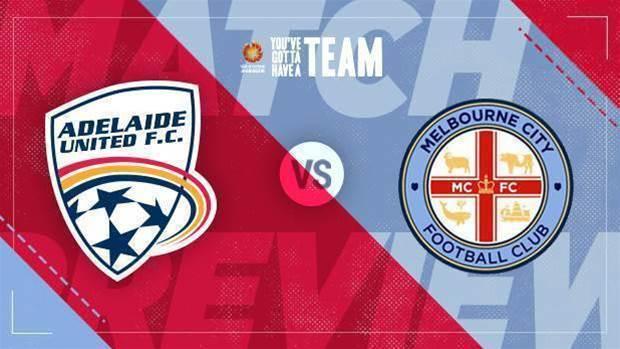 Preview: Adelaide v City