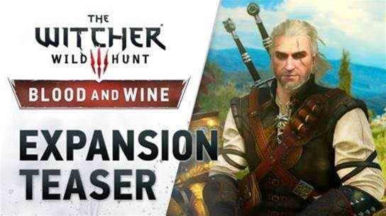 The Witcher 3: Wild Hunt - Blood and Wine DLC gets a release date