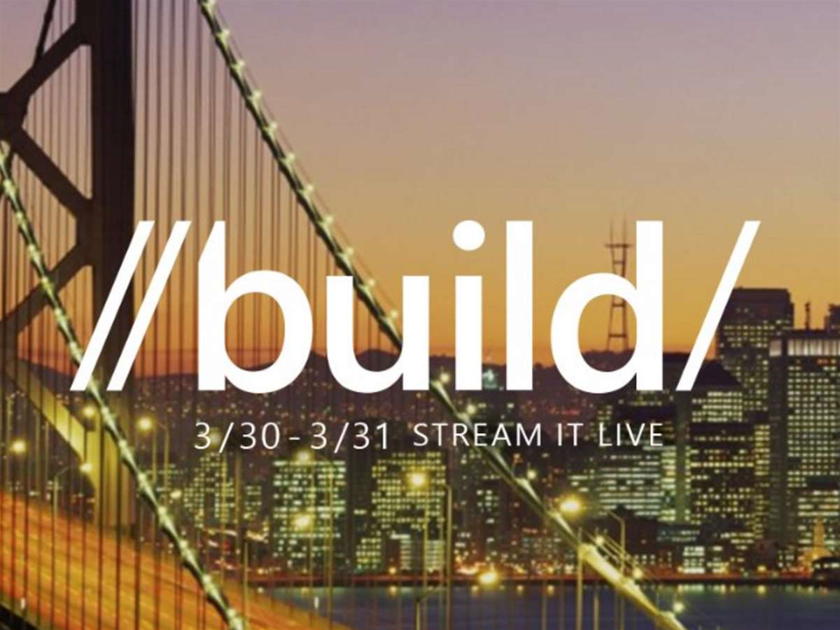 What we're expecting from Microsoft's Build 2016 developers conference
