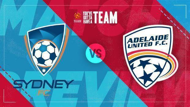 Preview: Sydney FC v Adelaide United