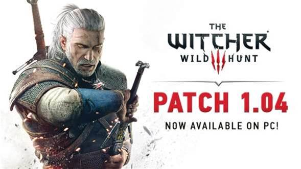 Witcher 3 PC patch 1.04 out now