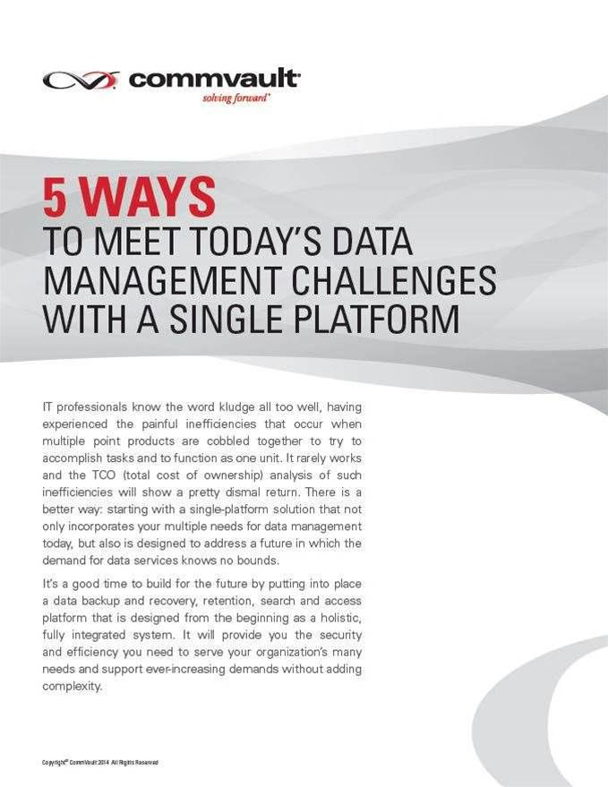 5 Ways to Meet Todays Data Management Challenges with a Single Platform