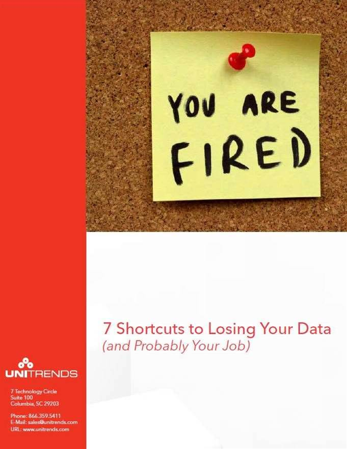 7 Shortcuts to Losing Your Data