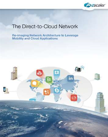 Whitepaper: Zscaler and the Direct-to-Cloud network