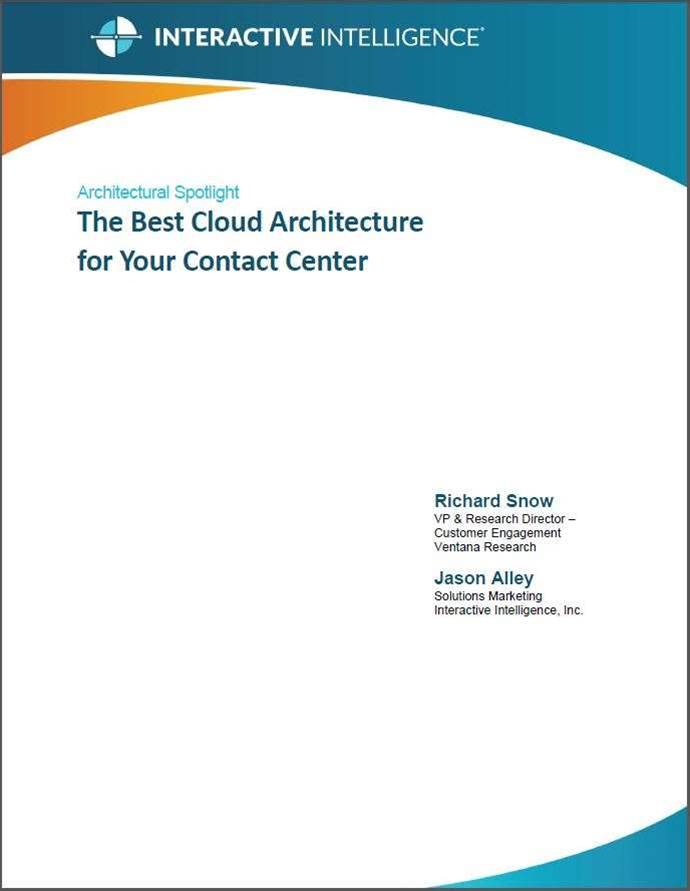 The Best Cloud Architecture for Your Contact Centre