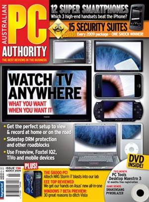 PC & Tech Authority Magazine Issue: March 2009