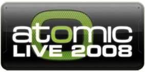 Atomic Live 2008