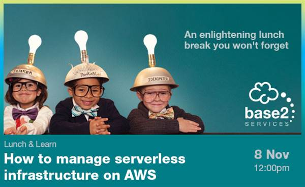 Lunch & Learn - How to manage serverless infrastructure on AWS