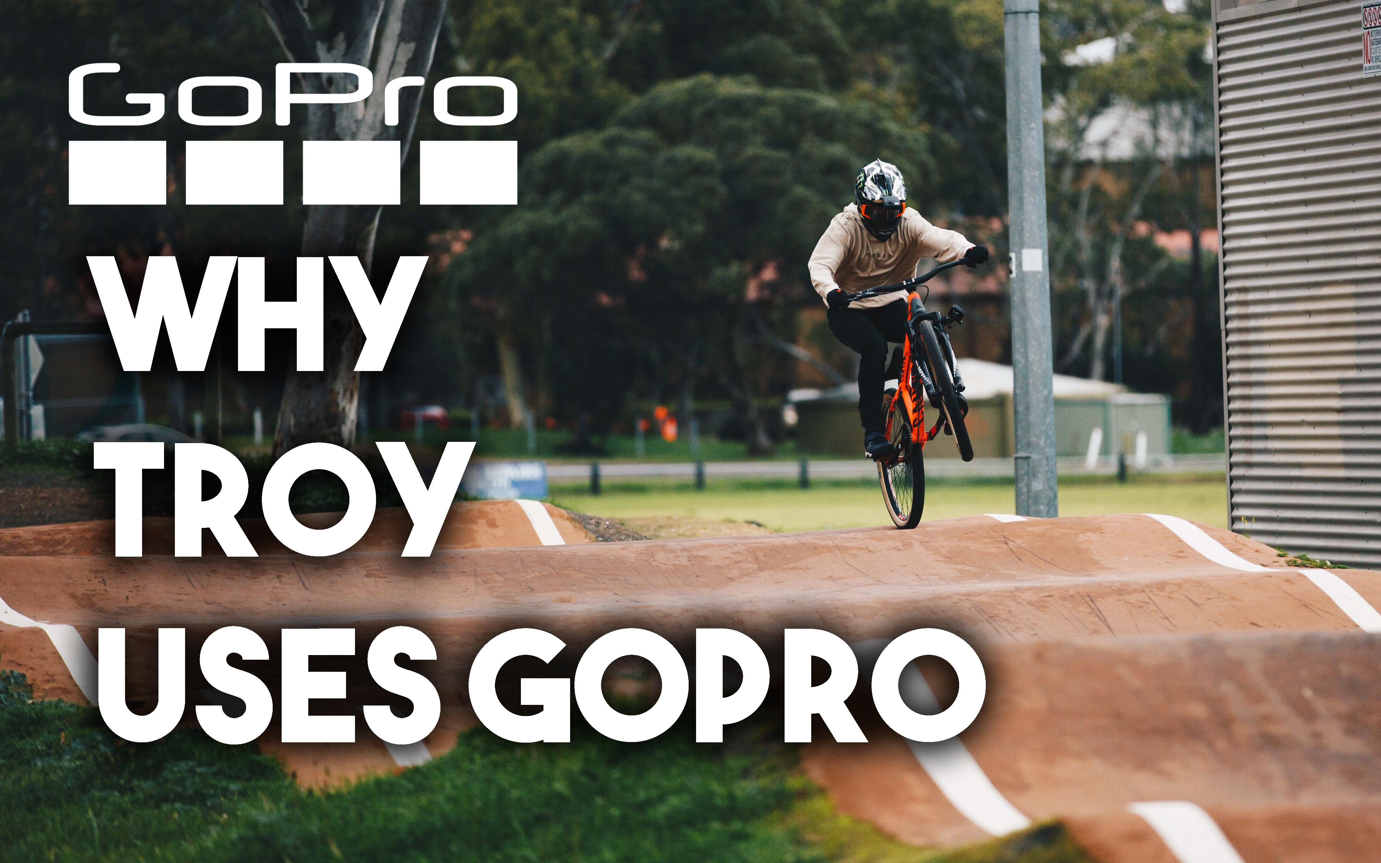 Why Troy Brosnan uses a GoPro