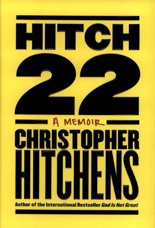 Hitch 22: A Memoir, Christopher Hitchens