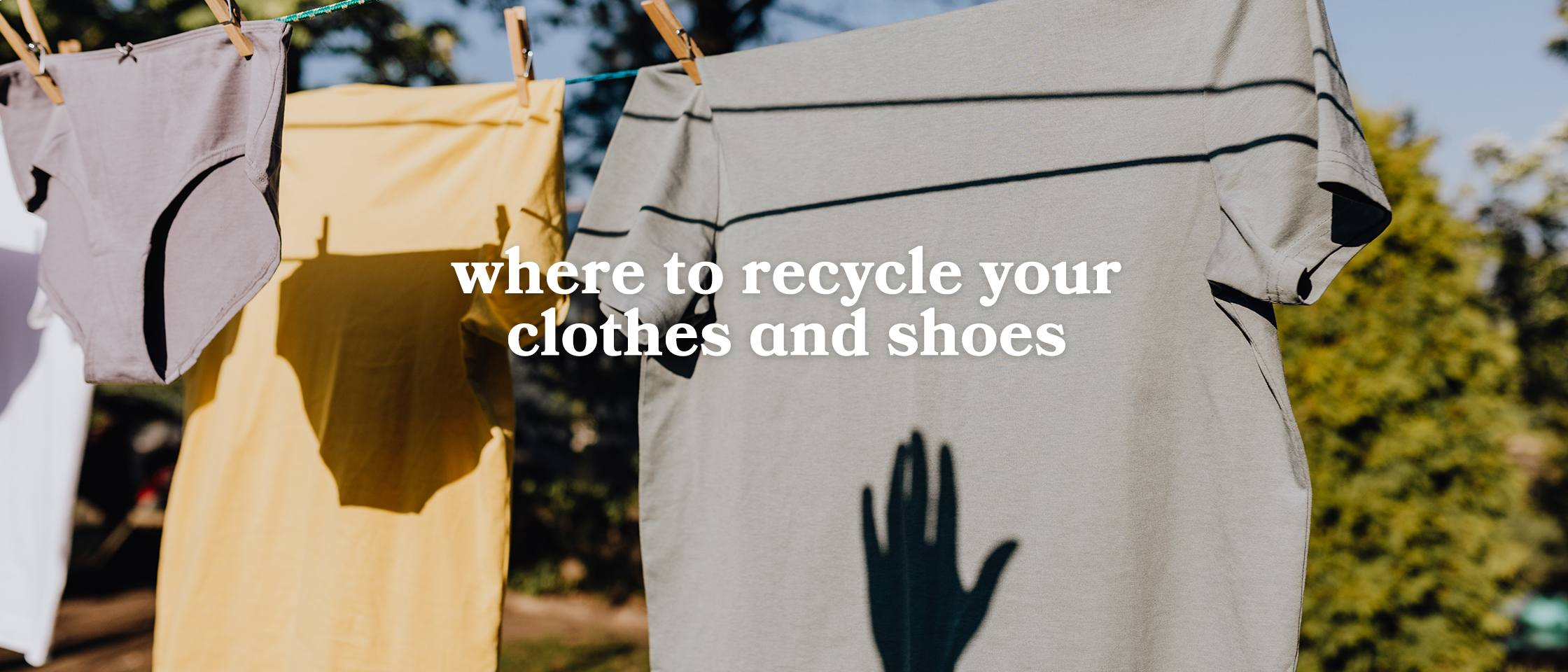 where to recycle your clothes and shoes