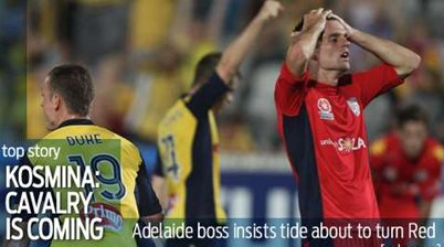 Cavalry can turn Adelaide's form, says Kosmina