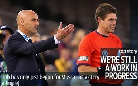 Muscat: We're still a work in progress