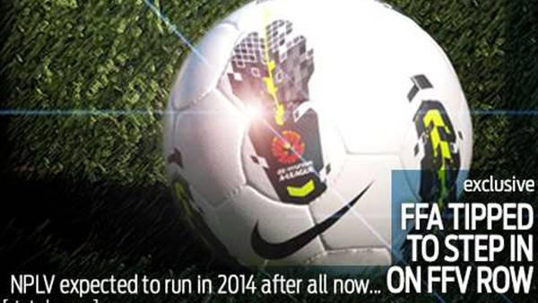 NPLV set for 2014 as FFA tipped to take over