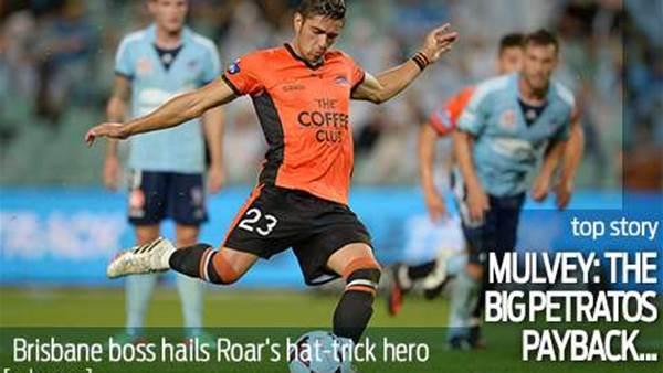 Payback Petratos - Mulvey hails hat-trick hero