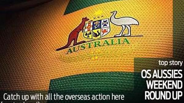 Aussies Abroad weekend wrap