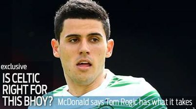 McDonald: Rogic can crack Celtic