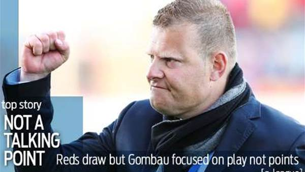 Gombau targets Reds greatness in two years