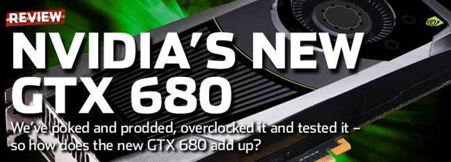 NVIDIA's GeForce GTX 680 - in the labs