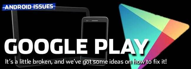 Google Play needs tweaking - here's how, Google