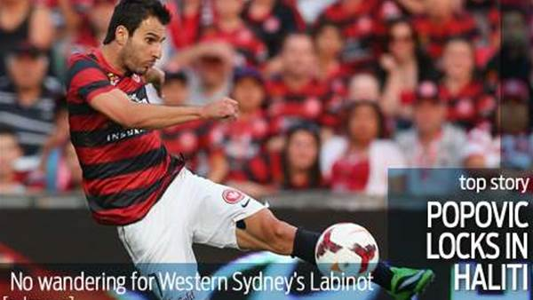 No wandering for Haliti as Popovic swoops