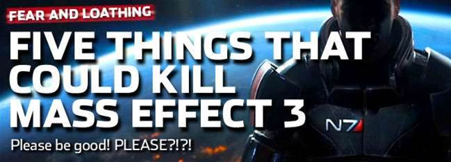 Five things that could kill Mass Effect 3