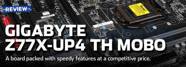 Gigabyte Z77X-UP4 TH motherboard review