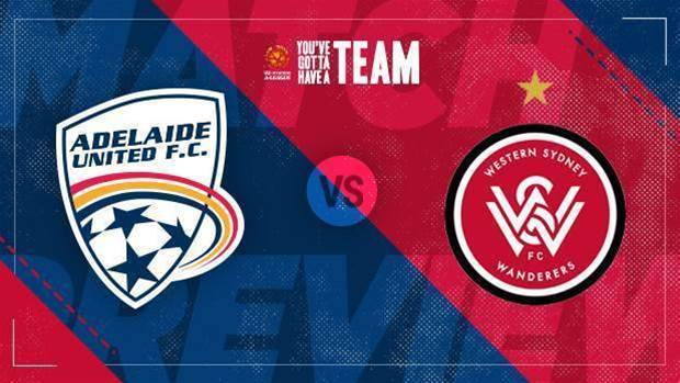 Preview: Adelaide v Wanderers