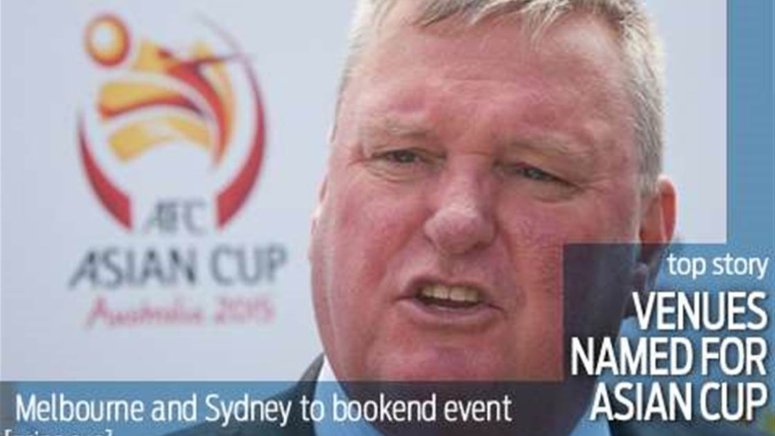 Aussie venues named for 2015 Asian Cup