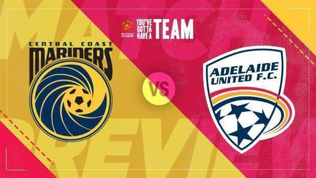 Preview: Mariners v Adelaide