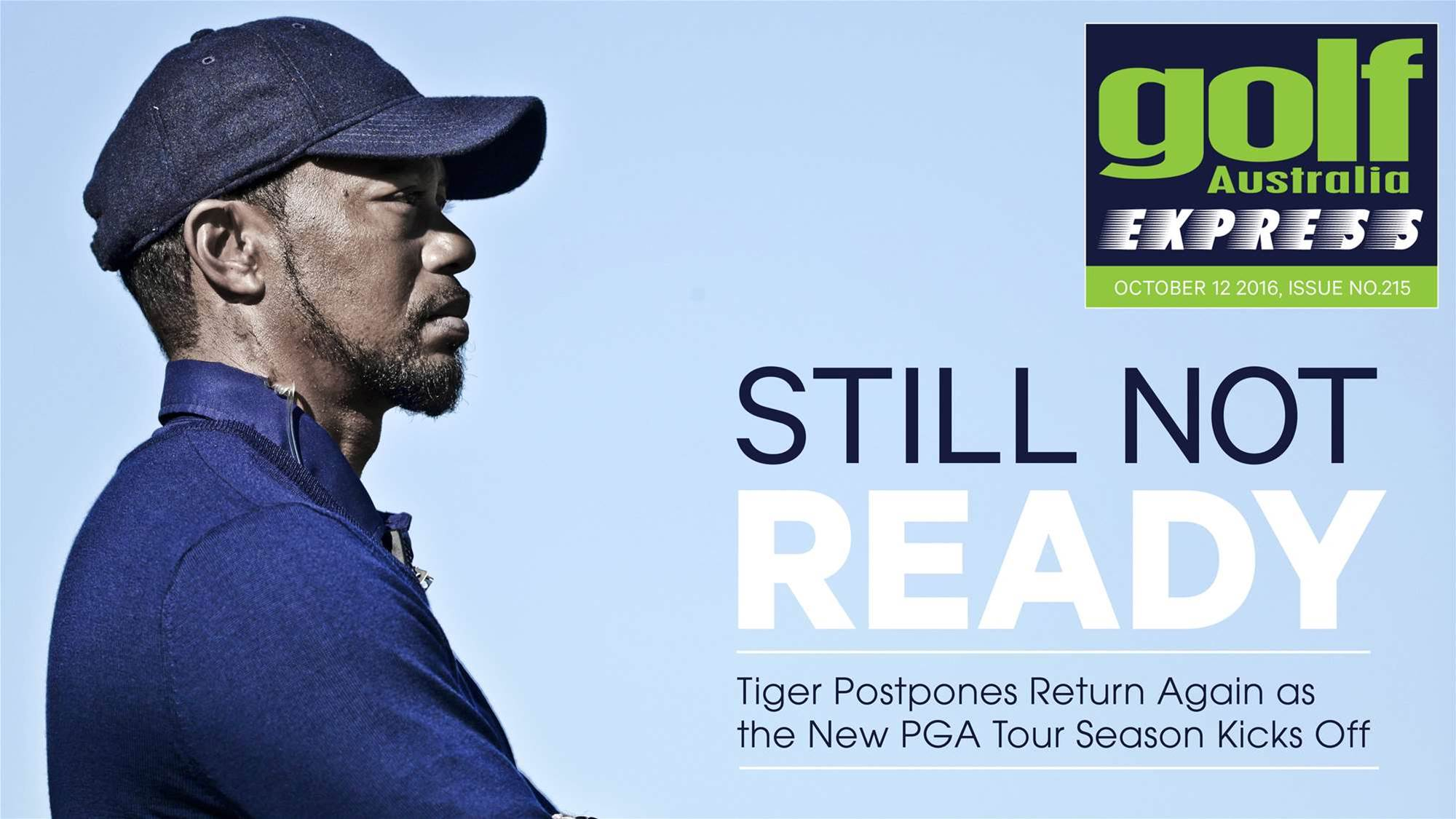 GA Express Issue 215: Tiger Still Not Ready