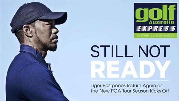 GA Express Issue 215: Tiger Still Not Ready