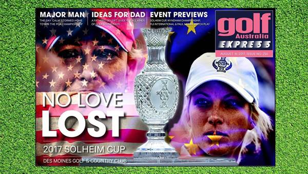 GA Express #254: Solheim Cup powder keg ready to blow