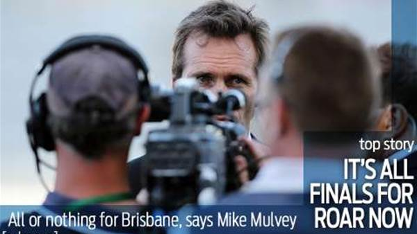 Mulvey: Finals started early for Roar