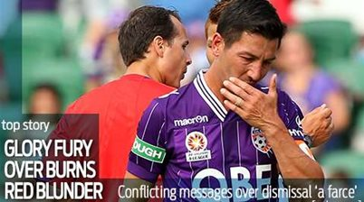 Glory slam Burns red card farce