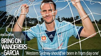 Garcia: Bring on the Wanderers!