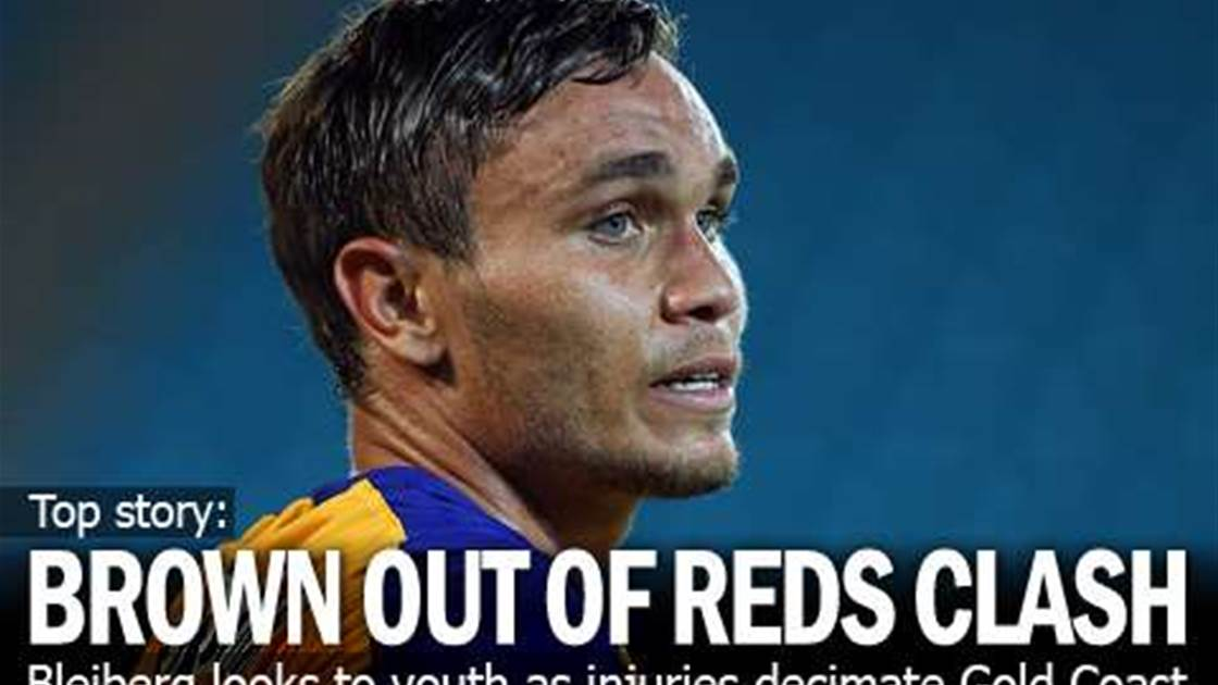 Brown Deepens Gold Coast's Injury Crisis