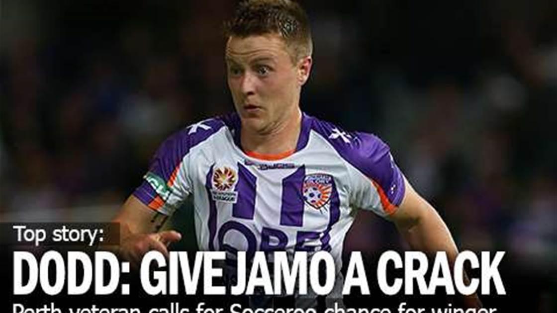 Dodd: Give Jamieson A Socceroo Run...