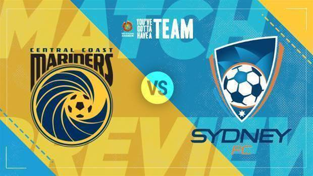 Preview: Mariners v Sydney FC