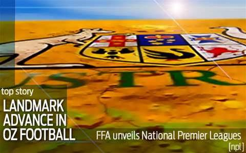 FFA unveils National Premier Leagues