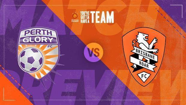 Preview: Glory v Roar