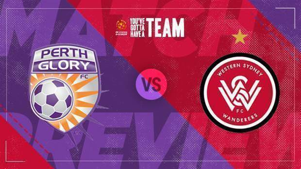 Preview: Glory v Wanderers