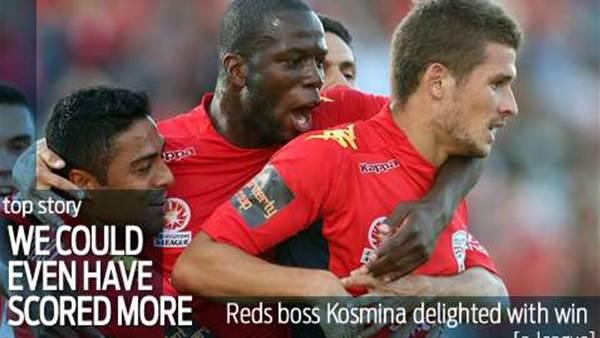 Kosmina wanted Reds goal glut