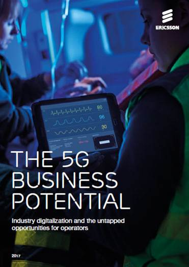 The 5G Business Potential – Industry digitalisation and the untapped opportunities for operators